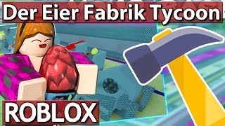 The EIER FABRIK Tycoon | ROBLOX