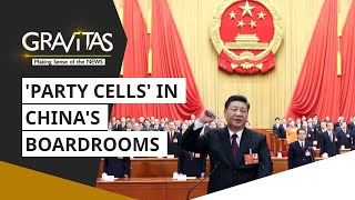 Gravitas: China's message to business leaders: Put Communist Party first