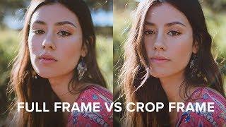 Crop Frame vs Full Frame