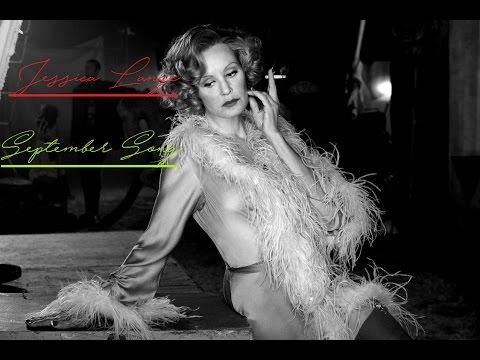 Jessica Lange-September Song Lyrics