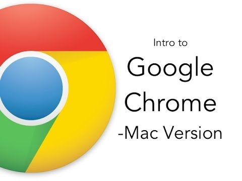 Intro To Google Chrome - Mac Version