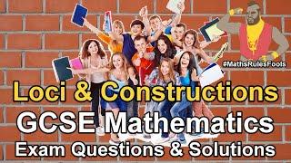 Loci & Construction - GCSE Maths Exam Questions