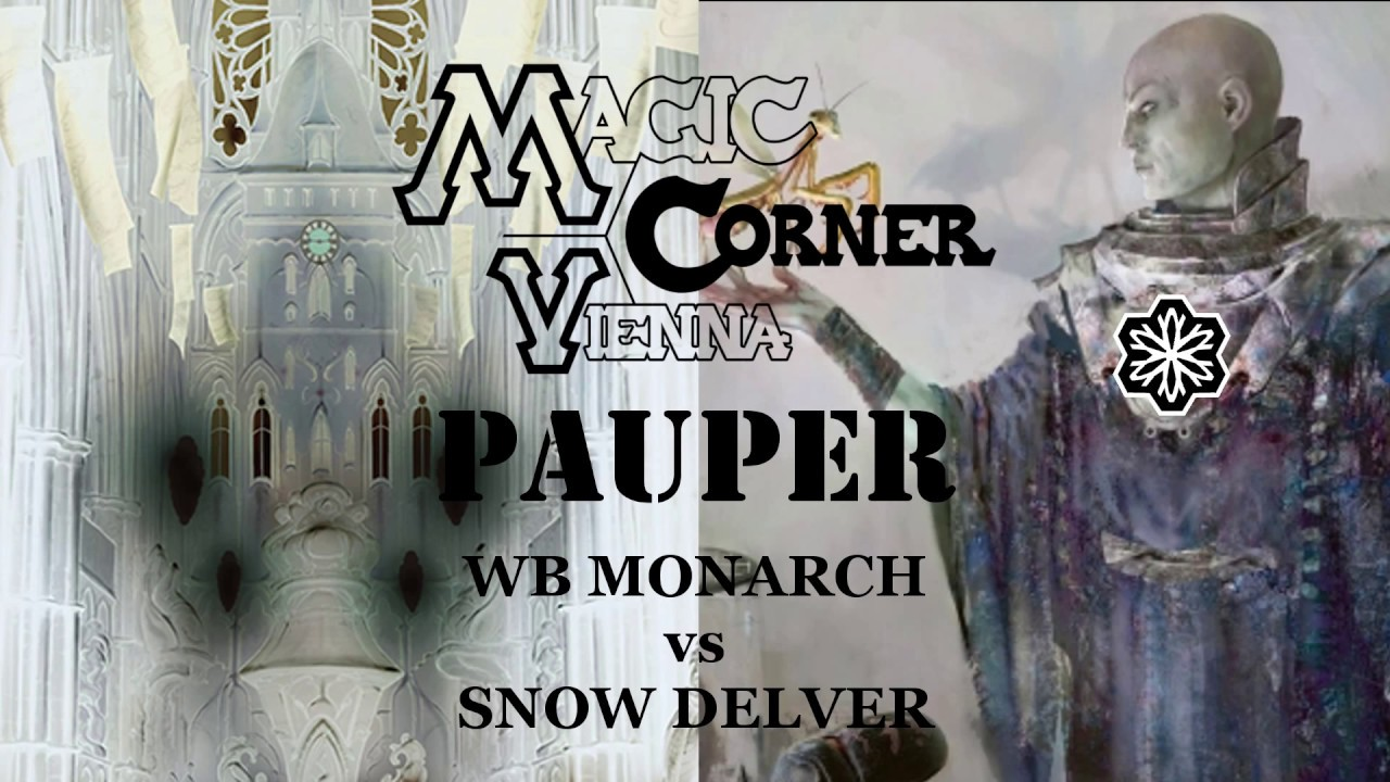 Magic Corner Kaufen Pauper Magic Corner Vienna Wb Monarch Vs Snow Delver