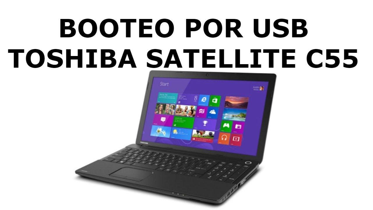 Como Habilitar Booteo Por Usb Toshiba Satellite C55 Youtube