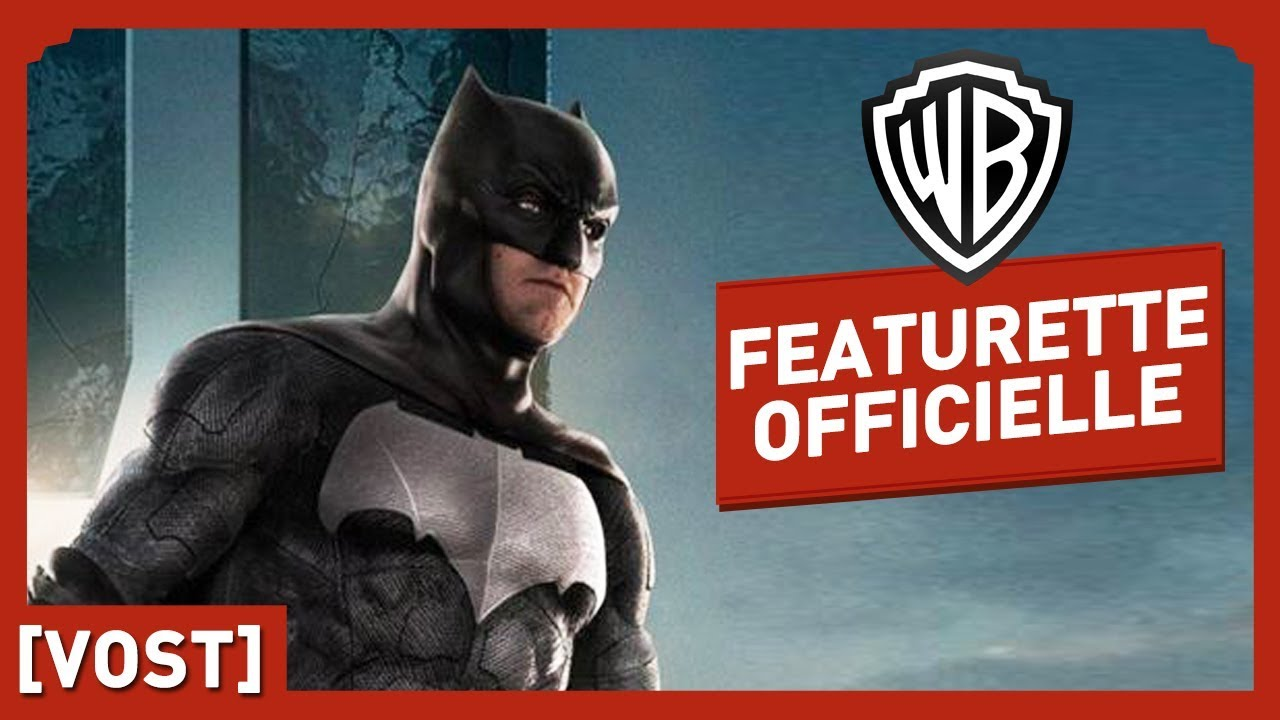 Justice League - Batman - Featurette Officielle (VOST)