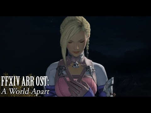 FFXIV OST ( A World Apart ) - YouTube