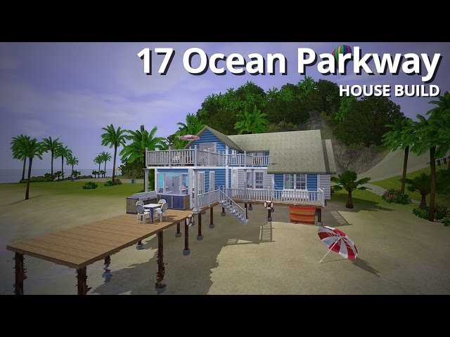 The Sims 3 House Building - 17 Ocean Parkway - Aluna Island