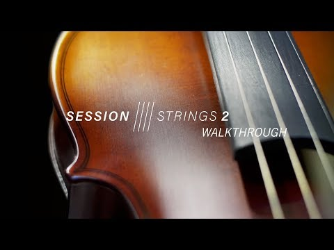 SESSION STRINGS 2 - Walkthrough | Native Instruments