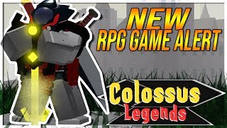 IS THIS NEW ROBLOX RPG GAME WORTH THE ROBUX? I THINK ITS AMAZING COLOSSUS LEGENDS
