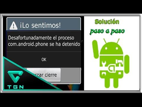 Solución a error com.android.phone se ha detenido en android.