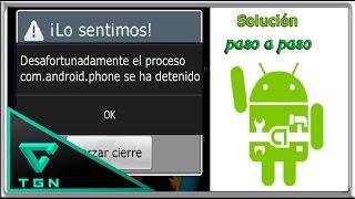 Solución a error com.android.phone se ha detenido en android 2019.