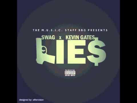 Kevin Gates - Lies Feat Swag BBG (Prod. A. Urbina)
