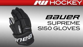Bauer Supreme S150 Glove Review
