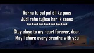 Pal Pal Dil Ke Paas Title Lyrics With Translation | Arijit , Parampara | Karan deol , Sahher Bambba
