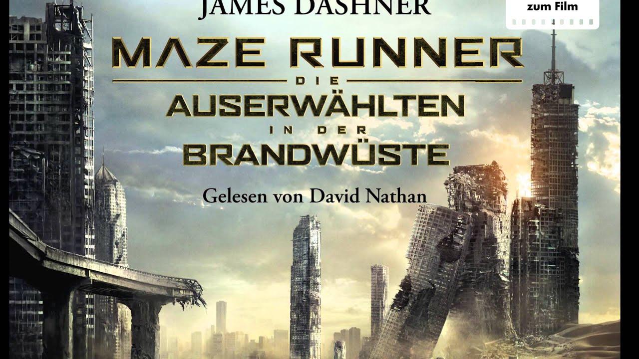 James Dashner Maze Runner Die Auserwählten In Der Brandwüste