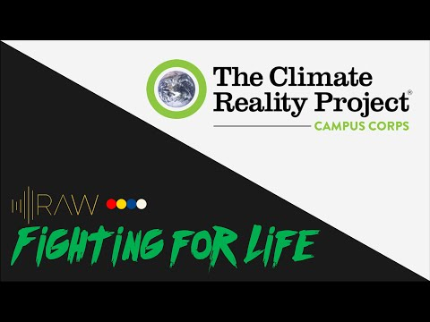 Climate Reality Warwick | RAW's Fighting For Life Series