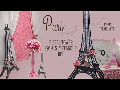 Paris DIY / Eiffel Tower Standup / Party Decor
