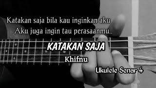 KATAKAN SAJA - Khifnu ( Cover Ukulele Senar 4 By Windy M )