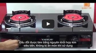Bếp ga hồng ngoại TAKA TK-69G ★|| Infrared Burner Gas Stove Cooker