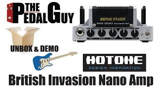 ThePedalGuy Unboxes and Demos the Hotone British Invasion Nano Legacy Amp