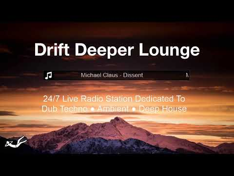 Drift Deeper Lounge Live 24/7 Stream // Dub Techno ● Ambient ● Deep House