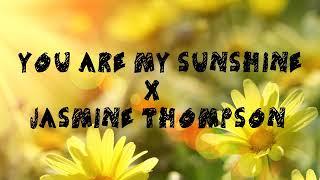 You are my sunshine lyrics (sad version)