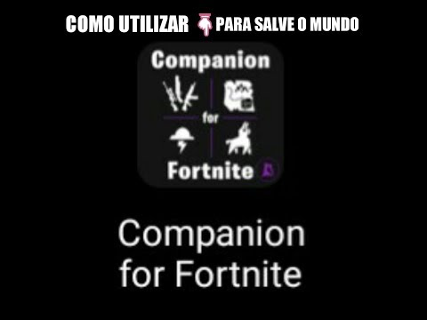 COMO USAR O COMPANION FOR FORTNITE - FN SALVE O MUNDO