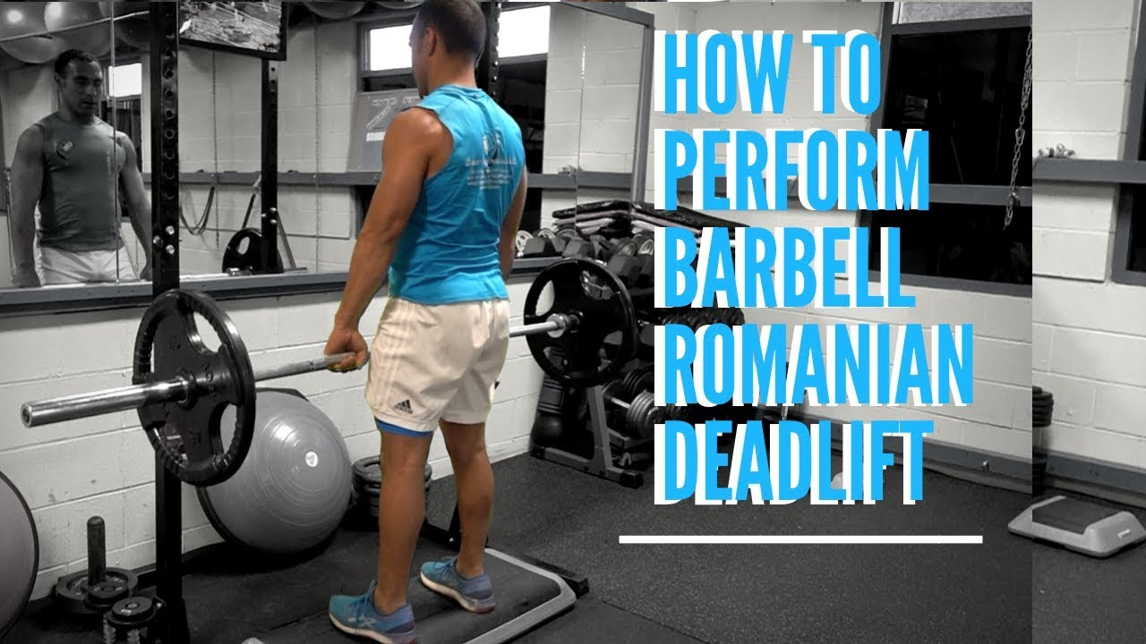 How To Do Barbell Romanian Deadlift