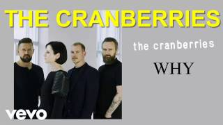 The Cranberries -  Why ( Lyric )