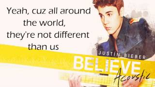 Justin Bieber - All Around The World HD (acoustic) (lyrics + download)