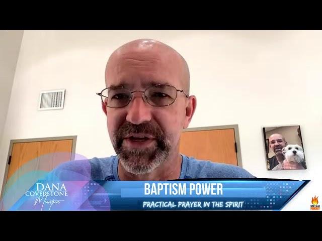 Baptism Power - Practical Prayer in the Spirit