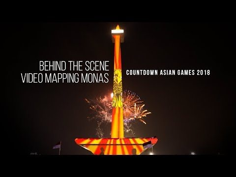 VIDEO MAPPING MONAS - Countdown Asian Games 2018 (Behind The Scene)