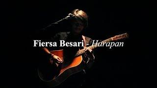 FIERSA BESARI - Harapan