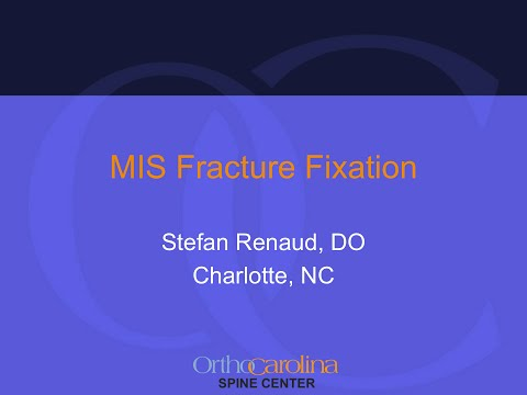 MIS Fracture Fixation by Stefan Renaud, M.D., DO