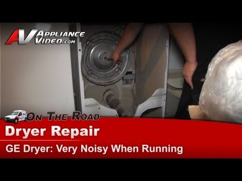 GE Dryer Repair - Very Noisy - DVLR223FT1WW