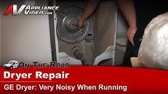 GE Dryer Repair - Very Noisy - DVLR223FT1WW