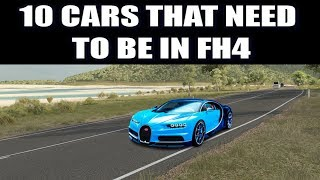 Forza Horizon 4 | Top 10 Cars That Need To Be Added To FH4