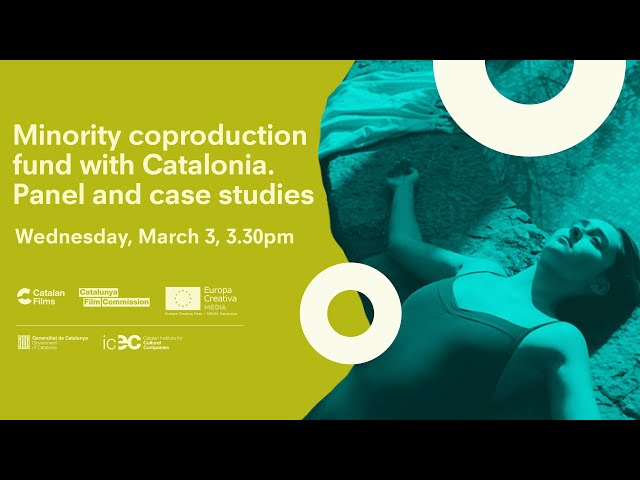 Minority coproduction fund with Catalonia. Panel and case studies.