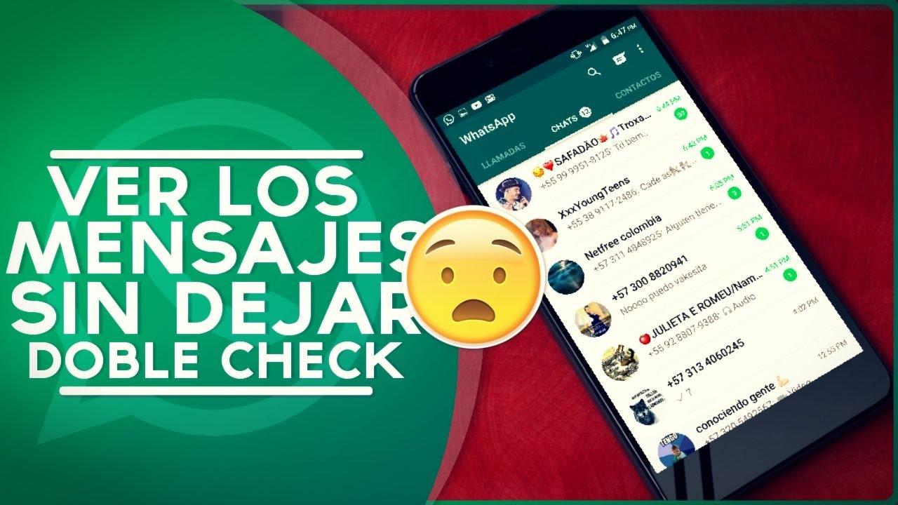 Como Ver Mensajes de whatsapp Sin Dejar En Visto | Evitar El Doble ...