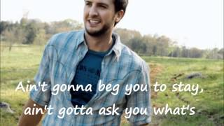 Luke Bryan - Kiss Tomorrow Goodbye Lyrics