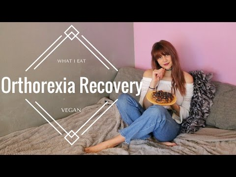 ORTHOREXIA RECOVERY // What I Eat In A Day Eating Disorder Recovery VEGAN