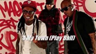 4 My Town (Play Ball) - Birdman Feat. Drake&Lil Wayne (LYRICS IN DESCRIPTION)