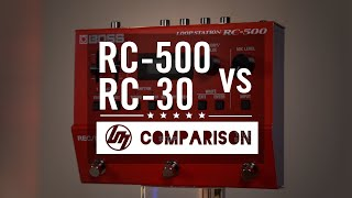 BOSS RC-500 VS RC-30 Loop Station Comparison | Better Music