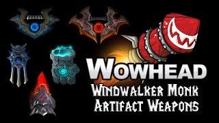 Windwalker Monk Artifact Weapons - Al'burq & Alra'ed, Fists of the Heavens