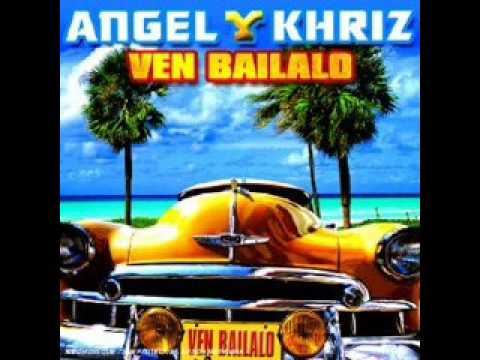Ven Bailalo Angel & Khriz