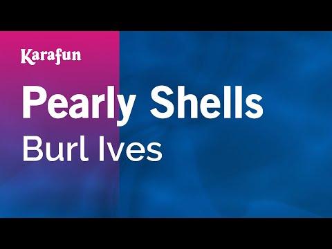 Karaoke Pearly Shells - Burl Ives *