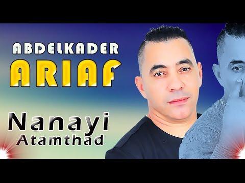 Abdelkader Ariaf - Nanayi Atamthad - Izran Narif