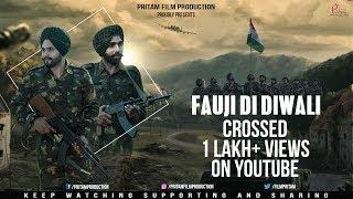 Fauji Di Diwali (Full Video) || Pritam Film Production