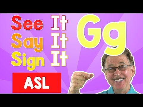 See it, Say it, Sign it   The Letter G   ASL for Kids   Jack Hartmann