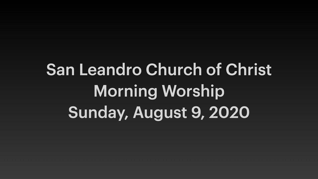 August 9, 2020 Morning Worship